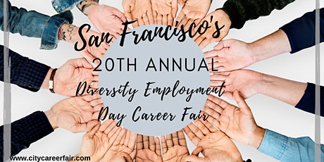 SAN FRANCISCO'S 20th ANNUAL DIVERSITY EMPLOYMENT DAY CAREER FAIR, June 24, 2020 tickets