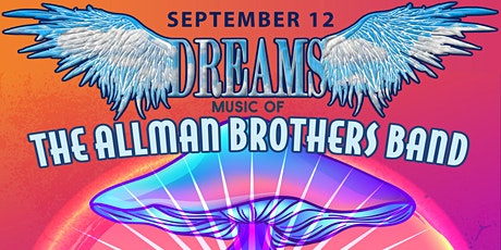 POSTPONED to SEPT 12: Dreams - the Music of the Allman Brothers Band tickets
