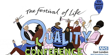 ELFT Quality Conference 2021 - The Festival of Life  (Postponed from 2020) tickets