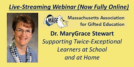 Dr. MaryGrace Stewart: Supporting Twice-Exceptional Learners tickets