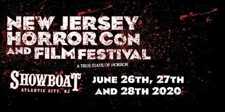 NJ Horror Con Tickets For JUNE 2020 tickets