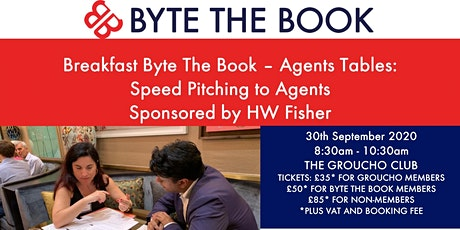 Breakfast Byte The Book Agents Tables - Speed Pitching to Agents at The Groucho Club (September 2020) Sponsored by HW Fisher tickets