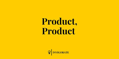 Product Product Product Online Masterclass tickets