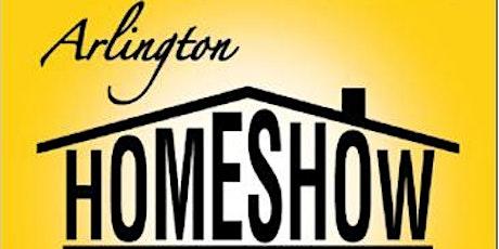 Arlington Home Show and Garden Expo 2020 tickets