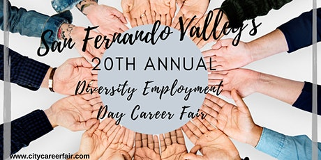 SAN FERNANDO VALLEY'S 20th ANNUAL DIVERSITY EMPLOYMENT DAY CAREER FAIR October 14, 2020 tickets