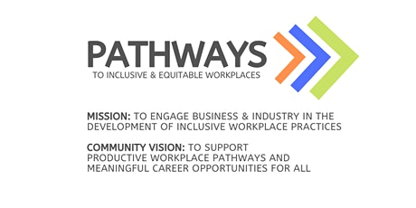 2020 Pathways - How to Build Inclusive Workplace Practices-7/21 tickets