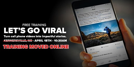 Let's Go Viral - Turn cellphone videos into powerful stories. billets