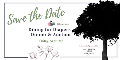 "7th Annual ""Dining for Diapers"" Dinner & Auction tickets"
