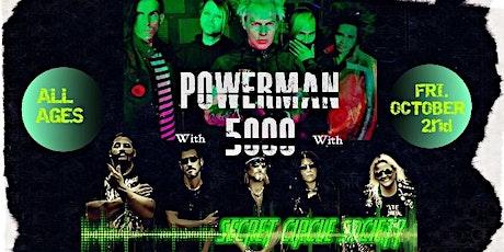 POWERMAN 5000 w/ Secret Circle Society tickets