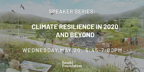 Speaker Series: Climate Resilience in 2020 and Beyond tickets