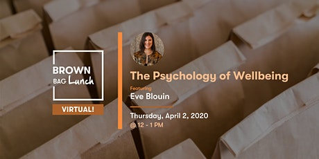 Brown Bag Lunch: The Psychology of Wellbeing tickets
