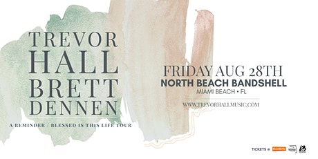 TREVOR HALL &  BRETT DENNEN - MIAMI tickets