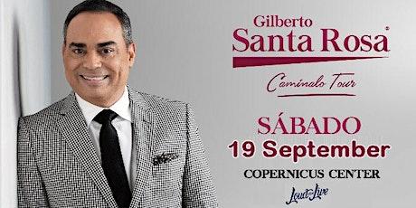Gilberto Santa Rosa - Caminalo Tour tickets