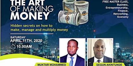 A 1 Day Free Master Class On the Art of Making Money tickets