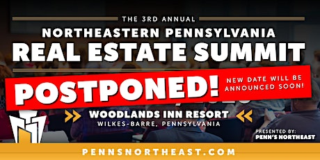 Northeastern Pennsylvania Real Estate Summit - POSTPONED tickets