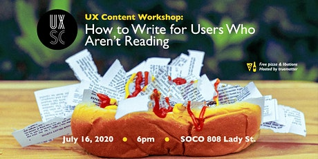 UX Content Workshop: How to Write for Users Who Aren't Reading tickets