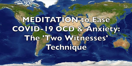 COVID-19 Meditation(Free Access): Ease COVID-19 OCD and Anxiety Symptoms tickets