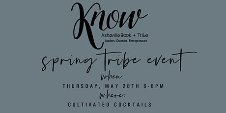 KNOW Asheville Spring Tribe Event Tickets