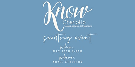 KNOW Charlotte Scouting Event tickets