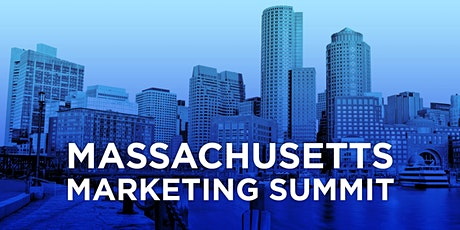 Massachusetts Marketing Summit **POSTPONED TO SEPTEMBER 2021 - FINAL DATE PENDING** tickets