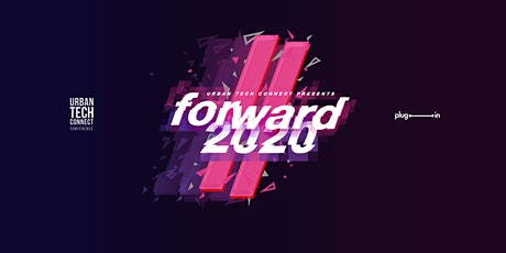 Urban Tech Connect 2020 // Forward - Bridging The Culture Gap In Technology tickets