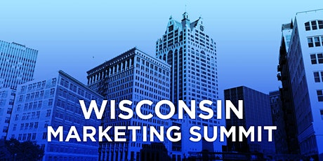 Wisconsin Marketing Summit tickets