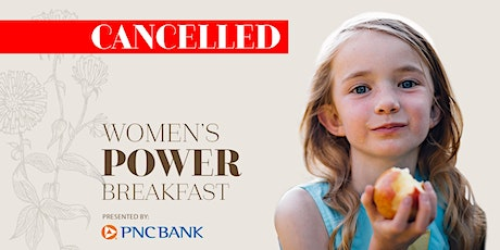 CANCELLED: 2020 Women's Power Breakfast tickets