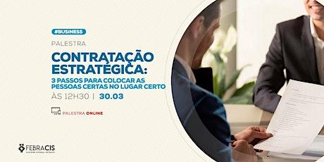[RIO DE JANEIRO/RJ] Palestra Gratuita - CONTRATAÇÃO ESTRATÉGICA ingressos