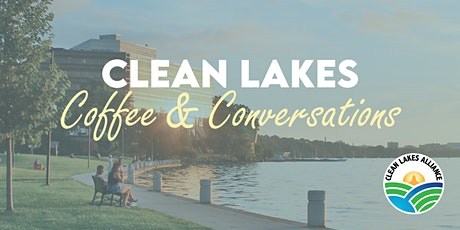 Clean Lakes Coffee & Conversation tickets