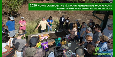 12/26/20 Free LASAN Composting & Urban Gardening Workshop - Lopez Canyon EEC tickets