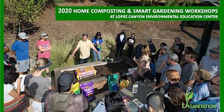 12/26/20 Free LASAN Composting & Urban Gardening Workshop - Lopez Canyon EEC tickets