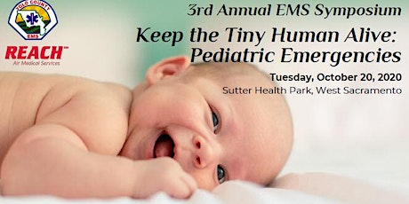 DATE CHANGE: 3rd Annual Yolo County Symposium - Keep the Tiny Humans Alive: Pediatric Emergencies tickets
