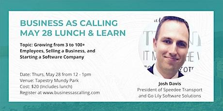 Business as Calling - May 2020 Lunch & Learn (Speaker: Josh Davis) tickets