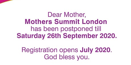 RE: MOTHERS SUMMIT POSTPONED TILL SEPT 26TH 2020!!! tickets