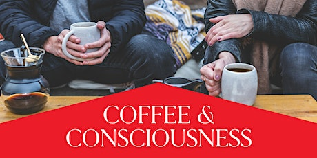 Coffee and Consciousness 6/4/2020 - Boca Raton tickets