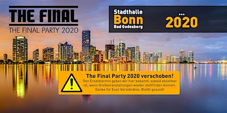 The Final Party 2020 - Die XXL-Abiparty Tickets