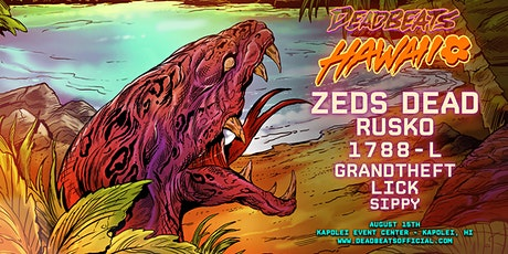 Deadbeats Hawaii tickets