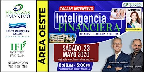 Talleres Intensivos Inteligencia Financiera (Área Oeste) tickets