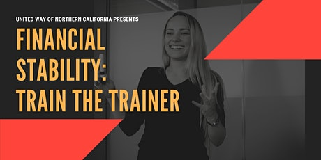 "Financial Stability ""Train the Trainer"" tickets"