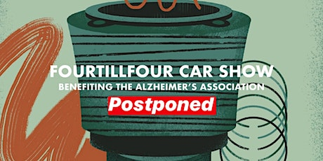 Fourtillfour Car Show benefiting the Alzheimer's Association tickets