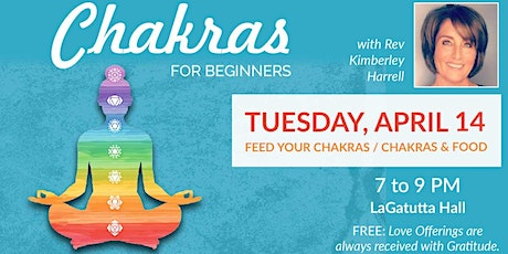 Feed your Chakra - Chakras for Beginners Series St. Petersburg tickets