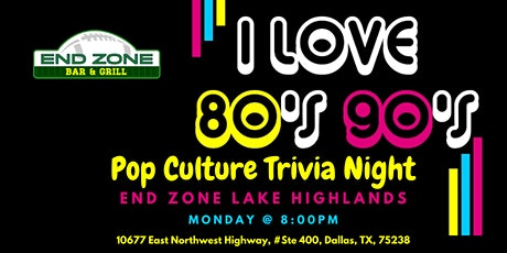 80s & 90s Pop Culture Trivia at End Zone Lake Highlands tickets