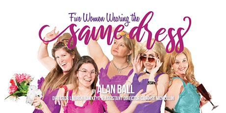 Five Women Wearing the Same Dress Pay-What-You-Can Preview tickets