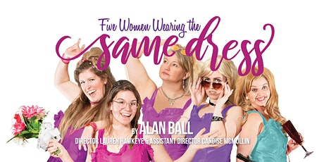 Five Women Wearing the Same Dress tickets