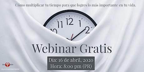 Webinar Gratis - Cómo Múltiplicar tu Tiempo para lograr todo lo que quieres en tu vida entradas