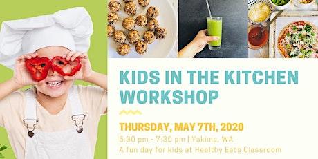Kids in the Kitchen Workshop: Snacks tickets