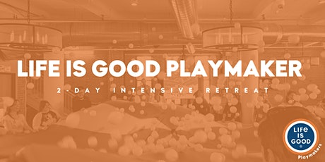 Playmaker 2-Day Intensive Retreat- October 2020 tickets