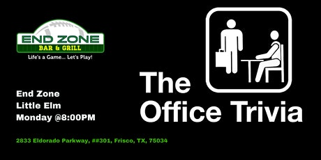 The Office Trivia at End Zone Little Elm tickets
