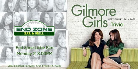 Gilmore  Girls Trivia at End Zone Little Elm tickets