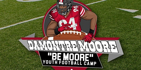 "DaMontre Moore ""Be Moore"" Youth Football Camp tickets"